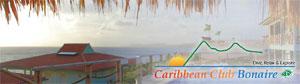 Caribbean Club ~ Bonaire